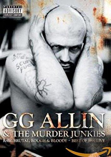 GG Allin & the Murder Junkies - Raw, Brutal, Rough & Bloody - Best of 1991 Live (Allin Gg Dvd)