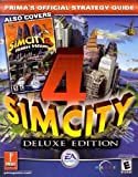 SimCity 4 Deluxe Edition: Prima's Official Strategy Guide