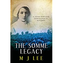 The Somme Legacy: A Jayne Sinclair Genealogical Mystery (Jayne Sinclair Genealogical Mysteries Book 2)