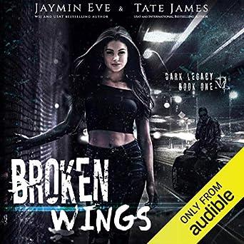 Broken Wings: A Dark High School Romance Dark Legacy, Book 1 (Audio