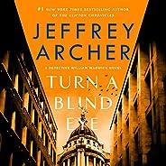 Turn a Blind Eye: A Detective William Warwick Novel