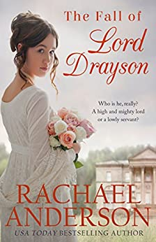 The Fall of Lord Drayson (Tanglewood Book 1) by [Anderson, Rachael]