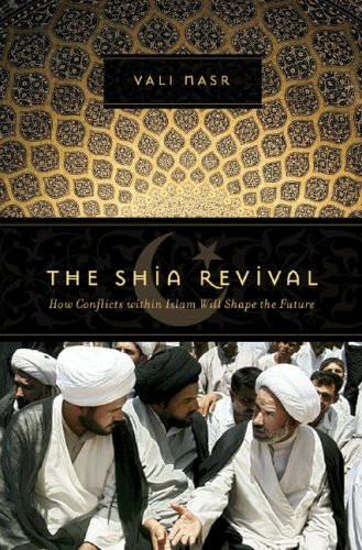 The Shia Revival: How Conflicts within Islam Will Shape the Future ebook