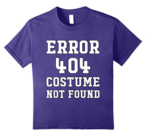Good Last Minute Halloween Costumes (Kids Last Minute Halloween Shirt - Error 404 Costume Not Found 12 Purple)