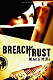 img - for Breach of Trust (Call of Duty Series, Book 1) Trust's Edition by Mills, DiAnn (2009) book / textbook / text book
