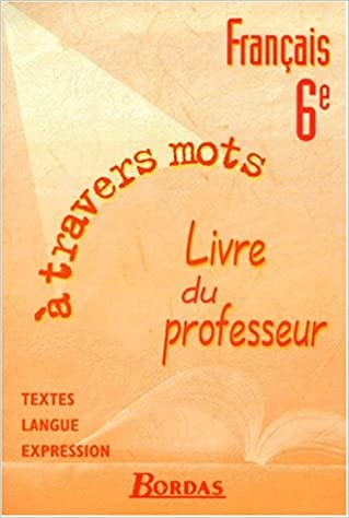 Ebook Txt Telecharger Ita Francais 6e A Travers Les