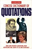 Collins Concise Dictionary of Quotations, HarperCollins Publishers Ltd. Staff, 0004720040