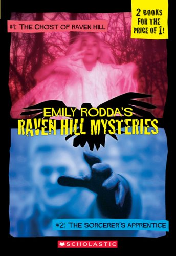 Raven Hill Mysteries: The Ghost of Raven Hill / The Sorcerer's Apprentice