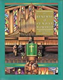 The Renewal of Sunday Worship (Complete Library of Christian Worship)