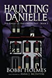 The Ghost of Halloween Past (Haunting Danielle) (Volume 5)