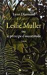 Leslie Muller ou le principe d'incertitude par Diamond