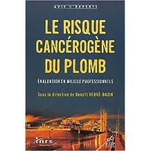RISQUE CANCÉROGÈNE DU PLOMB (LE)