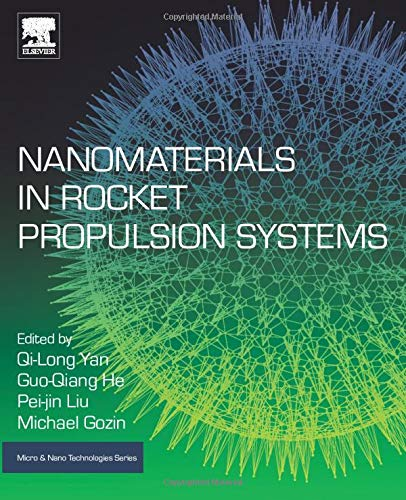 Nanomaterials in Rocket Propulsion Systems (Micro and Nano Technologies) (Ammonium Perchlorate Rocket)