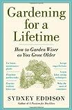 Gardening for a Lifetime, Sydney Eddison, 1604690658