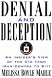 Denial and Deception: An Insider's View of the CIA from Iran-Contra to 9/11 (Nation Books)