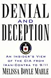 Book cover for Denial and Deception: An Insider's View of the CIA from Iran-Contra to 9/11