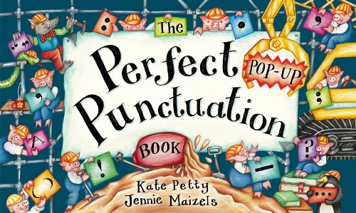 The Perfect (Pop-Up) Punctuation Book