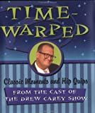 Timewarped, Andrews McMeel Publishing Staff and Drew Carey, 0836258894