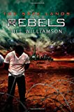 Rebels (The Safe Lands)