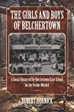 The Girls and Boys of Belchertown, Robert N. Hornick, 155849944X