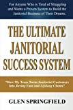 img - for The Ultimate Janitorial Success System: