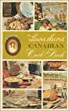 The Laura Secord Canadian Cook Book, Laura Secord, 1552852601