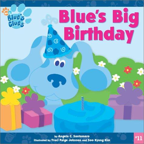 Blues Big Birthday Blues Clues Angela C Santomero Traci – Blues Clues Birthday Card