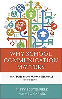 Why School Communication Matters: Strategies From PR Professionals by Porterfield Kitty Carnes Meg (2014-07-07)