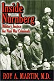 Inside Nurnberg, Roy A. Martin, 1572492279