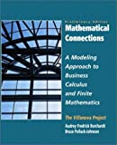 img - for Mathematical Connections: A Modeling Approach to Finite Mathematics, Vol. II- Preliminary Edition book / textbook / text book