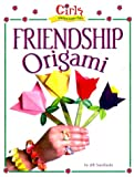img - for Girls Wanna Have Fun!: Friendship Origami book / textbook / text book
