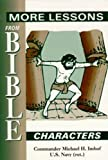 More Lessons from Bible Characters, Michael H. Imhof, 1572582057