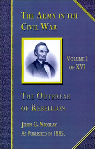 Download The Outbreak of Rebellion (Army in the Civil War) ebook