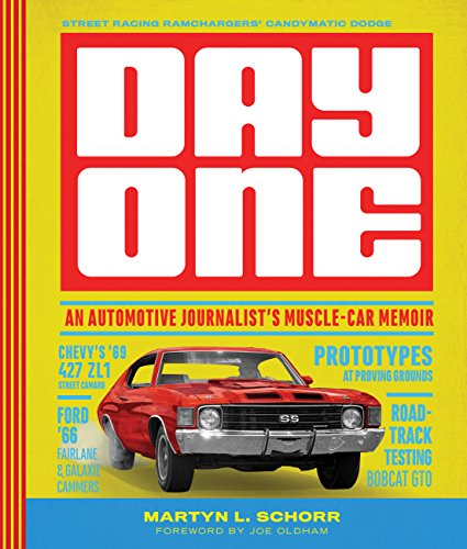 Day One: An Automotive Journalist's Muscle-Car Memoir