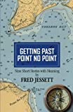 img - for Getting Past Point No Point: Nine Short Stories With Meaning book / textbook / text book