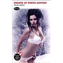 Nights In White Cotton (Nexus)