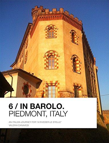 Italy Piedmont Barolo Italian - 6/In Barolo: Piedmont, Italy