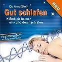 Gut schlafen: Endlich besser ein- und durchschlafen Hörbuch von Arnd Stein Gesprochen von: Arnd Stein