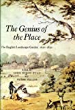 img - for The Genius of the place: The English landscape garden, 1620-1820 book / textbook / text book
