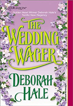 The Wedding Wager by [Hale, Deborah]