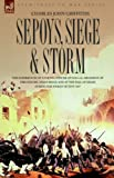 Sepoys, Siege and Storm - the Experiences, Charles Griffiths, 1846770971