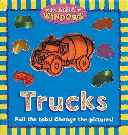 Trucks (Magic Window Books (Running Press)) PDF