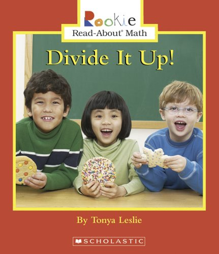 Divide It Up! (Rookie Read-About Math) pdf