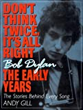 Don't Think Twice, It's All Right, Andy Gill, 1560251859