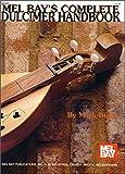 Complete Dulcimer Handbook, Mark Biggs, 0871668920