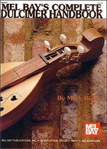 - Mel Bay's Complete Dulcimer Handbook