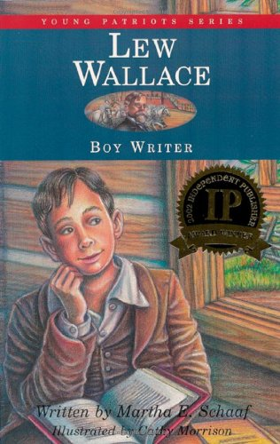 Lew Wallace: Boy Writer (Young Patriots series)
