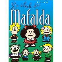 MAFALDA T10: LE CLUB DE MAFALDA
