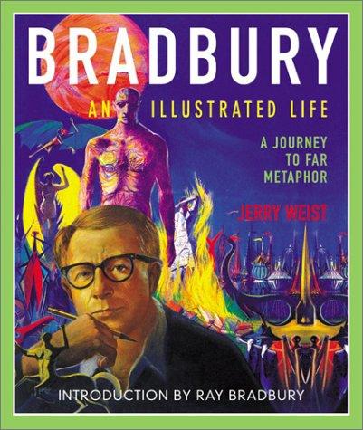 Bradbury: Illustrated Life, a Journey to Far Metaphor