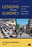 Lessons from Europe?, R. Daniel Kenelmen, 1483343758
